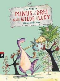 minus-drei-und-die-wilde-lucy-minus-reisst-aus_cover