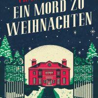 """Meine liebesten Weihnachtsbücher #5 """"Ein Mord zu Weihnachten"""" von Francis Duncan"""