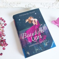 """Beautiful Liars - Verbotene Gefühle"" von Katharine McGee"